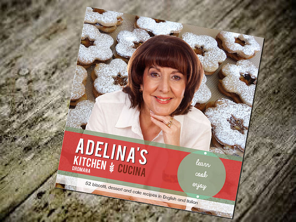 Adelina's Kitchen – series of cookbooks #1, #2, #3 and #4
